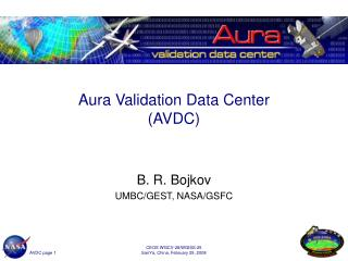 Aura Validation Data Center (AVDC)
