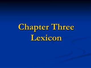 Chapter Three  Lexicon