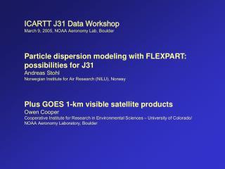 ICARTT J31 Data Workshop March 9, 2005, NOAA Aeronomy Lab, Boulder