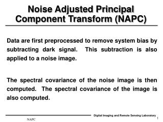 Noise Adjusted Principal Component Transform (NAPC)
