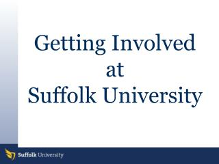 Getting Involved at  Suffolk University