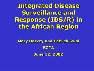Integrated Disease Surveillance and Response (IDS/R) in the African Region