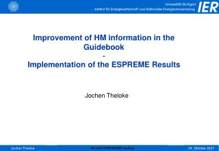 Improvement of HM information in the Guidebook -  Implementation of the ESPREME Results