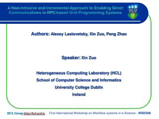 Authors:  Alexey Lastovetsky, Xin Zuo, Peng Zhao Speaker:  Xin Zuo