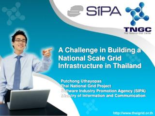 A Challenge in Building a National Scale Grid Infrastructure in Thailand