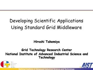 Developing Scientific Applications  Using Standard Grid Middleware