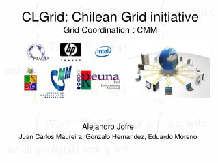 CLGrid: Chilean Grid initiative Grid Coordination : CMM