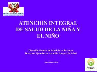 ATENCION INTEGRAL DE SALUD DE LA NIÑA Y EL NIÑO
