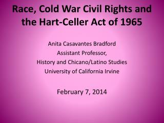 Race, Cold War Civil Rights and  the Hart-Celler Act of 1965