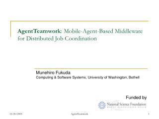 AgentTeamwork : Mobile-Agent-Based Middleware for Distributed Job Coordination
