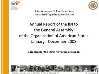 Inter-American  Children's Institute Specialized Organization of the  OAS