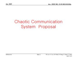 Chaotic Communication System  Proposal
