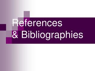 References & Bibliographies