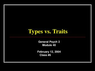 Types vs. Traits