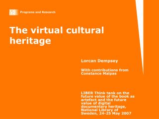 The virtual cultural heritage