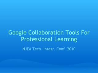 Google Collaboration Tools For Professional Learning