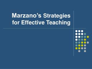 Marzano's  Strategies for Effective Teaching