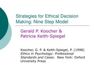 Strategies for Ethical Decision Making: Nine Step Model