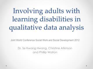 Involving adults with learning disabilities in qualitative data analysis