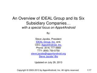 An Overview of IDEAL Group and its Six Subsidiary Companies…  with a special focus on Apps4Android