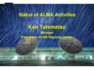 Status of ALMA Activities