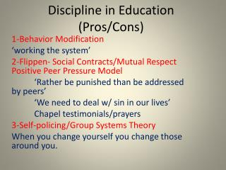 Discipline in Education (Pros/Cons)