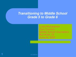 Transitioning to Middle School Grade 5 to Grade 6