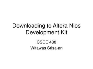 Downloading to Altera Nios Development Kit