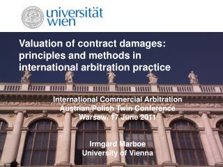 Valuation of contract damages:  principles and methods in international arbitration practice