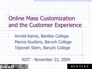 Online Mass Customization and the Customer Experience