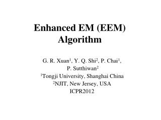 Enhanced EM (EEM) Algorithm