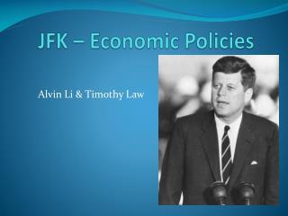 JFK – Economic Policies