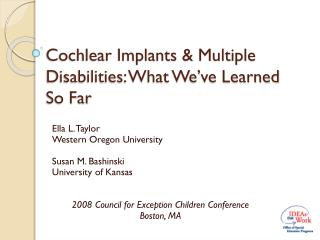 Cochlear Implants & Multiple Disabilities: What We've Learned So Far