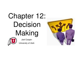 Chapter 12: Decision Making