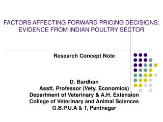 FACTORS AFFECTING FORWARD PRICING DECISIONS:  EVIDENCE FROM INDIAN POULTRY SECTOR