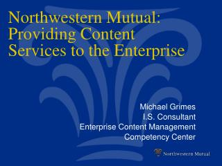 Northwestern Mutual: Providing Content Services to the Enterprise