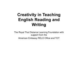 Creativity in Teaching English Reading and Writing