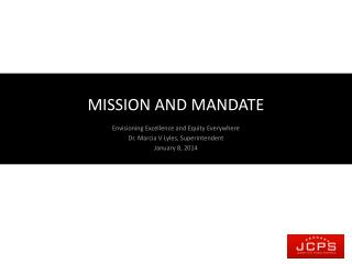 MISSION AND MANDATE