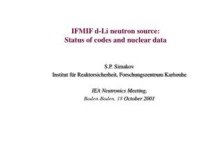 IFMIF d-Li neutron source: Status of codes and nuclear data