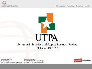 Summus Industries and Staples Business Review October 10, 2011