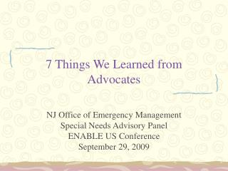 7 Things We Learned from Advocates