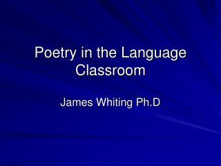 Poetry in the Language Classroom
