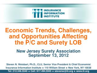 Economic Trends, Challenges, and Opportunities Affecting the P/C and Surety LOB
