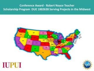 Conference Award - Midwest Noyce Regional Conference  at Indianapolis, Indiana