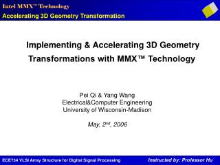 Implementing & Accelerating 3D Geometry Transformations with MMX™ Technology