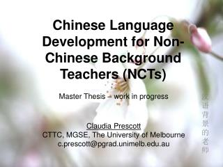 Chinese Language Development for Non-Chinese Background Teachers (NCTs)
