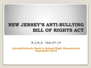 NEW JERSEY'S ANTI-BULLYING BILL OF RIGHTS ACT