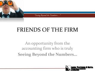 FRIENDS OF THE FIRM