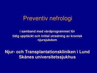 Preventiv nefrologi