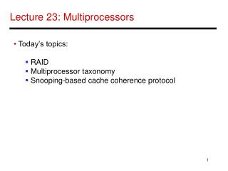 Lecture 23: Multiprocessors